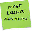 meet Laura - Industry Professional