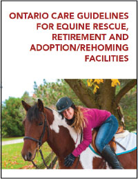 ONTARIO CARE GUIDELINES FOR EQUINE RESCUE, RETIREMENT AND ADOPTION/REHOMING FACILITIES